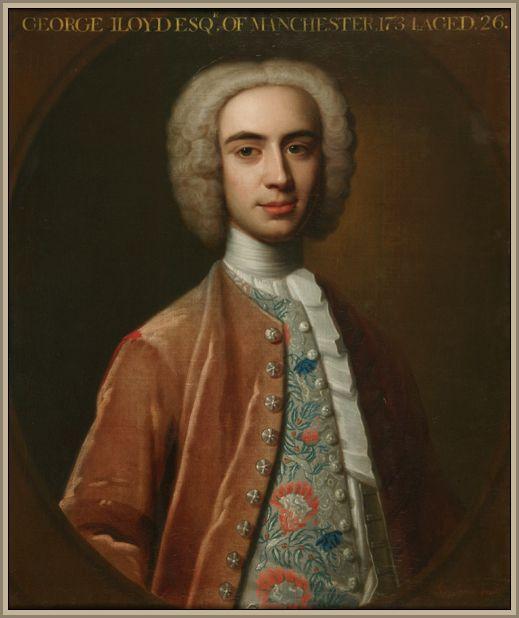 George Lloyd of Manchester born 1708